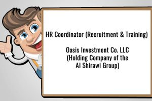 HR Coordinator (Recruitment & Training) - Oasis Investment Co. LLC (Holding Company of the Al Shirawi Group).jpg