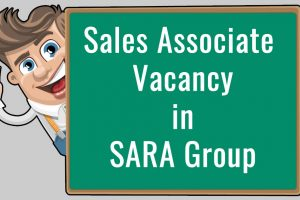 Sales Associate Vacancy in SARA Group